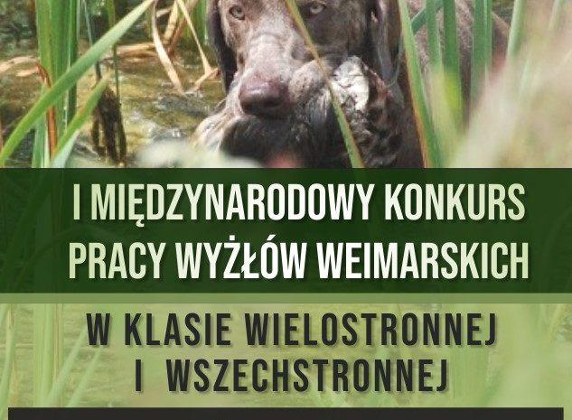 I MIĘDZYNARODOWY KONKURS PRACY WYŻŁÓW WEIMARSKICH w klasie wielostronnej i wszechstronnej, Brochów 6-7.11.2021